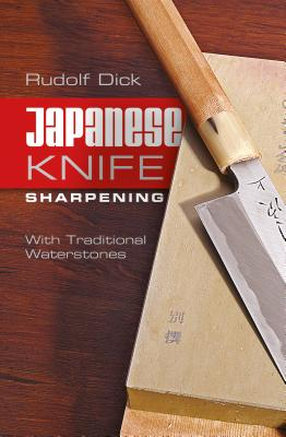 Japanese Knife Sharpening By Dick, Rudolf